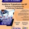 Curso 11/Dezembro: Auditoria Trabalhista em Departamento Pessoal: Rotinas e Procedimentos na Reforma Trabalhista