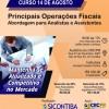 Curso 14/Agosto: Principais Operações Fiscais – Abordagem para Analistas e Assistentes