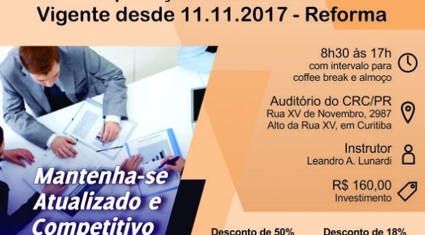 Curso 24/Outubro: Atualização Trabalhista para Departamento Pessoal – Aplicação da Nova CLT vigente desde 11.11.2017 – Reforma – Vale 7 pontos EPC