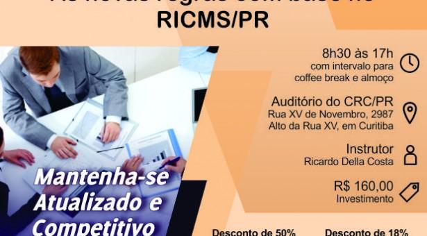Curso 27/Novembro: Substituição Tributária do ICMS – As Novas Regras com base no RICMS/PR