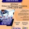 Curso 09/Maio: EFD Reinf – Ênfase nas Retenções Tributárias e CPRB e DCTF WEB – Vale 7 pontos EPC