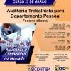 Curso 27/Março: Auditoria Trabalhista para Departamento Pessoal – Foco no eSocial