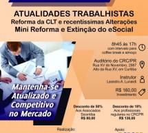 Curso 13/Setembro: ATUALIDADES TRABALHISTAS conforme a reforma da CLT – Recentíssimas Alterações – Mini Reforma e Extinção do eSocial