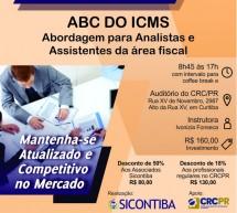 Curso 11/Fevereiro: ABC DO ICMS (Abordagem para Analistas e Assistentes da área fiscal)