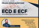 Curso 09/Junho AO VIVO online: ECD e ECF – As alterações para entrega em 2020 – 3ª Turma