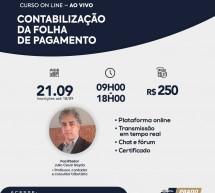 ADIADO – Curso 21 de Setembro com desconto: CONTABILIZAÇÃO DA FOLHA DE PAGAMENTO