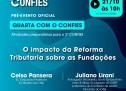 LIVE 21/10 – 10h00 – 3º CONFIES – Pré-evento oficial – O impacto da Reforma Tributária sobre as Fundações