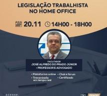 Curso on-line 20 de novembro AO VIVO: LEGISLAÇÃO TRABALHISTA NO HOME OFFICE