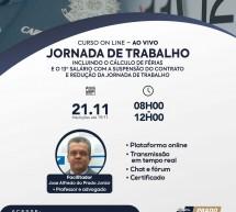 Curso on-line 21 de novembro AO VIVO: JORNADA DE TRABALHO – Incluindo o cálculo de férias e o 13º salário – Vale 4 pontos no programa EPC