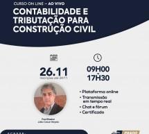 Curso on-line 26 de novembro AO VIVO: CONTABILIDADE E TRIBUTAÇÃO PARA CONSTRUÇÃO CIVIL – Vale 8 pontos no programa EPC