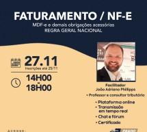 Curso on-line 27 de novembro AO VIVO: FATURAMENTO / NF-E – MDF-e e demais obrigações acessórias – REGRA GERAL NACIONAL – Vale 4 pontos no programa EPC
