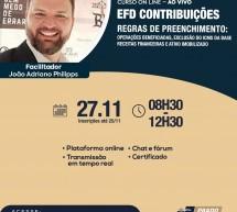 Curso on-line 27 de novembro AO VIVO: EFD CONTRIBUIÇÕES – REGRAS DE PREENCHIMENTO