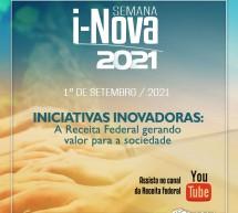 Semana i-Nova Receita Federal 2021 – Convite para acompanhar em 1º de setembro às 9h00
