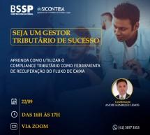 Palestra gratuita BSSP – Aprenda como utilizar o Compliance tributário como ferramenta de recuperação do fluxo de caixa – 22/09 às 16h00 – Inscreva-se!