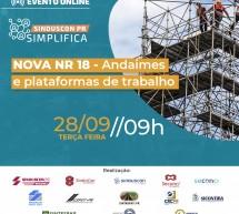 Evento on-line 28 de setembro | Nova NR 18 – Andaimes e plataformas de trabalho – INSCREVA-SE gratuitamente