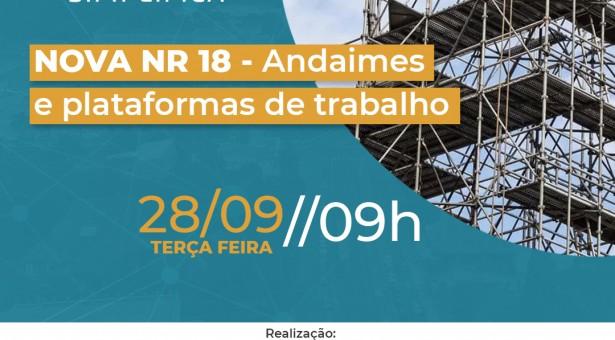 Evento on-line 28 de setembro   Nova NR 18 – Andaimes e plataformas de trabalho – INSCREVA-SE gratuitamente